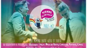 Morning Gloryville : les soirées parisiennes débutent au petit matin